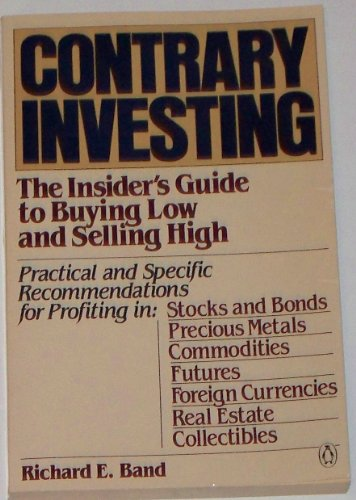 9780140088625: Contrary Investing: The Insider's Guide to Buying Low and Selling High