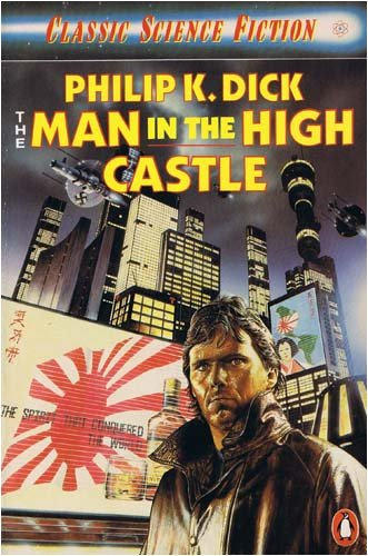 9780140088755: The Man in the High Castle (Classic Science Fiction)
