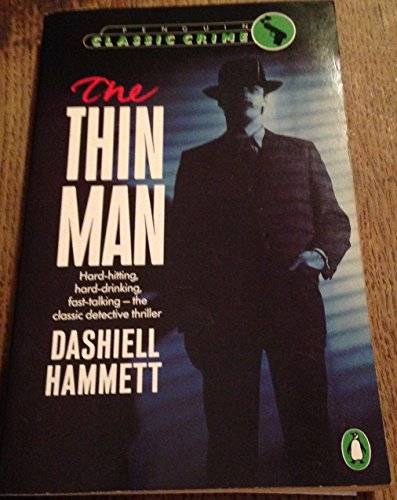 9780140088762: The Thin Man (Classic Crime)