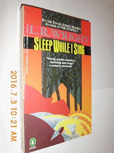 9780140088809: Sleep While I Sing (Penguin Crime Fiction)