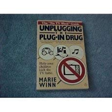 Unplugging the Plug-in Drug (0140088954) by Winn, Marie