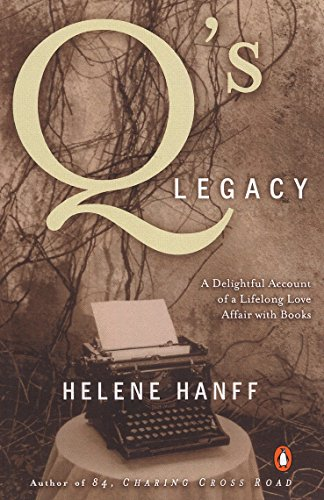 9780140089363: Q's Legacy: A Delightful Account of a Lifelong Love Affair with Books