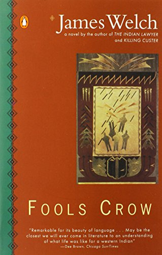 9780140089370: Fools Crow (Contemporary American Fiction)