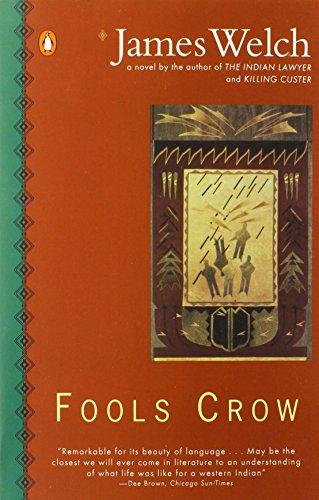 9780140089370: Fools Crow (Contemporary American Fiction)