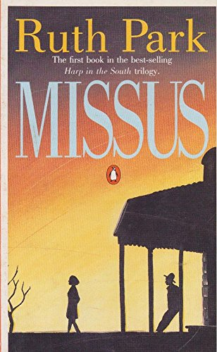 9780140089431: Missus (Harp in the South Trilogy)