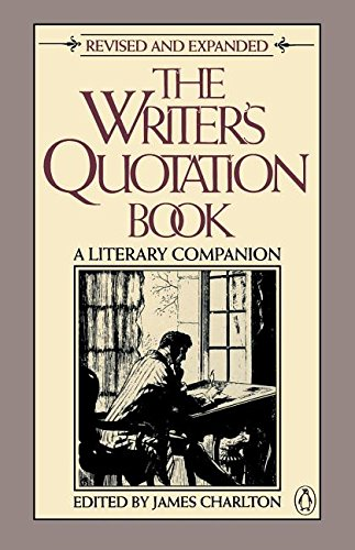 9780140089707: The Writer's Quotation Book: Revised Edition