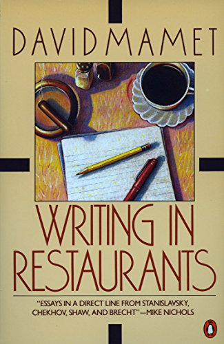 Writing in Restaurants: Mamet, David