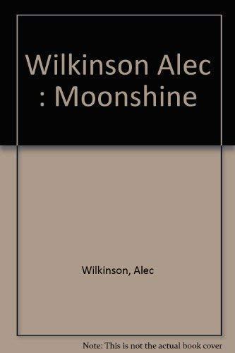 9780140089851: Wilkinson Alec : Moonshine