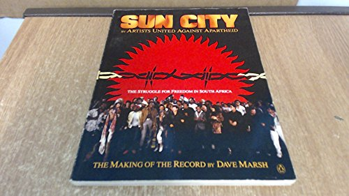 9780140089974: Sun City: Artists United Against Apartheid: The Making of the Record