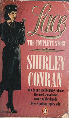 Lace The Complete Story (Lace, Lace 2): Shirley Conran