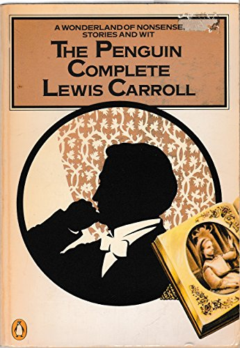 9780140090048: Penguin Complete Lewis Carroll, The