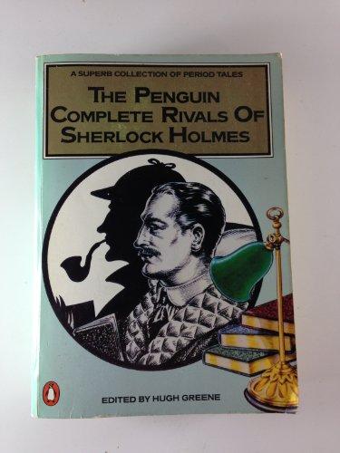 9780140090062: Penguin Complete Rivals of Sherlock Holmes