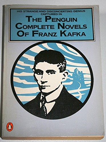 9780140090093: Penguin Complete Novels of Franz Kafka