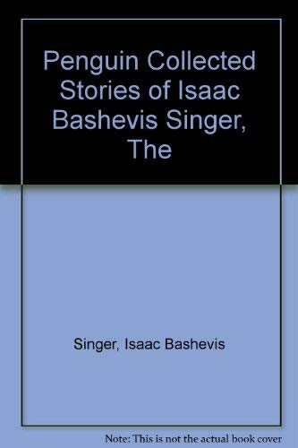 9780140090215: Penguin Collected Stories of Isaac Bashevis Singer, The