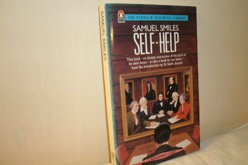 9780140091007: Self-help: With Illustrations of Conduct and Perseverance (Business Library)