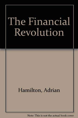 9780140091014: The Financial Revolution