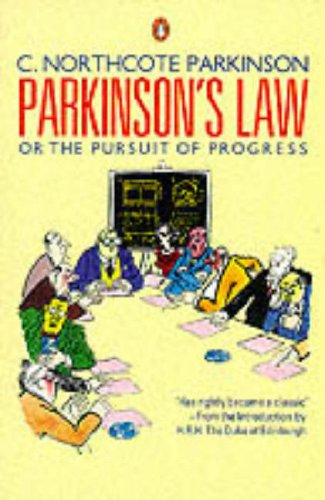 9780140091076: Parkinsons Law: Or The Pursuit Of Progress (Business Library)