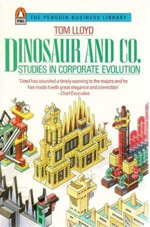 9780140091083: Dinosaur and Co.: Studies in Corporate Evolution (Business Library)