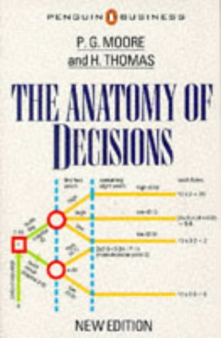 9780140091205: The Anatomy of Decisions (Penguin business)