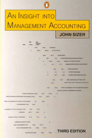 An Insight into Management Accounting (Penguin business): John Sizer