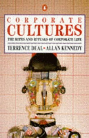 9780140091380: Corporate Cultures: Rites and Rituals of Corporate Life (Business Library)
