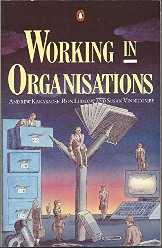 9780140091410: Working in Organisations (Penguin Business Management)