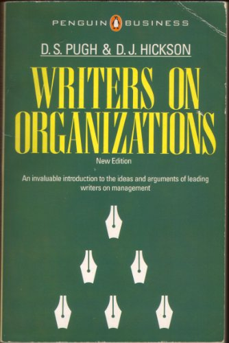 9780140091502: Writers on Organizations: An invaluable introduction to the ideas and arguments of leading writers on management (Penguin Business)