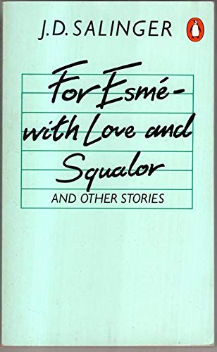 9780140092059: For Esmé, with love and squalor: An other stories