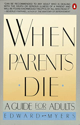 9780140092110: When Parents Die: A Guide for Adults