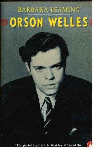 9780140092462: Orson Welles: A Biography