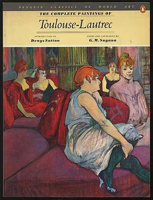 9780140092752: The Complete Paintings of Toulouse-Lautrec