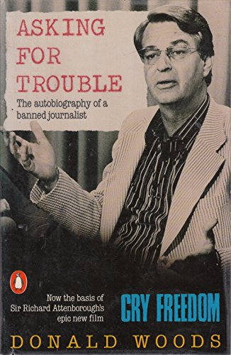 9780140093193: Asking For Trouble: Autobiography of a Banned Journalist: The Autobiography of a Banned Journalist