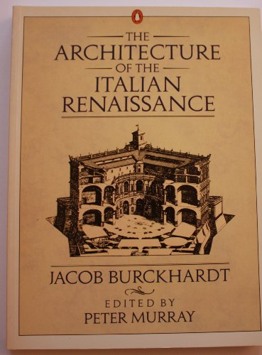 9780140093582: The Architecture of the Italian Renaissance