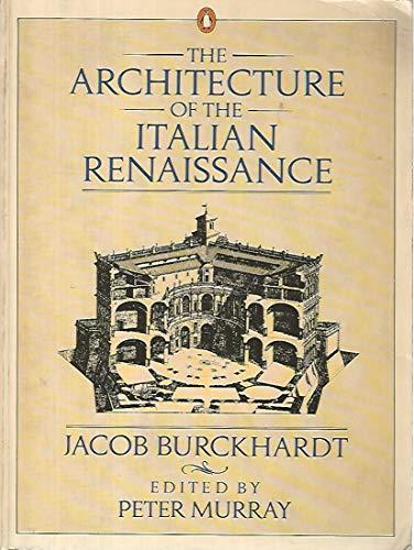 9780140093582: The Architecture of the Italian Renaissance