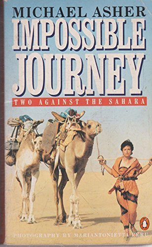9780140093605: Impossible Journey: Two Against the Sahara
