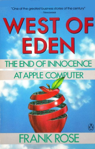 9780140093728: West of Eden: The End of Innocence at Apple Computer