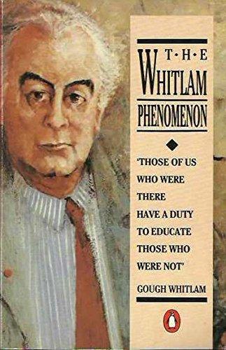 9780140093896: The Whitlam Phenomenon