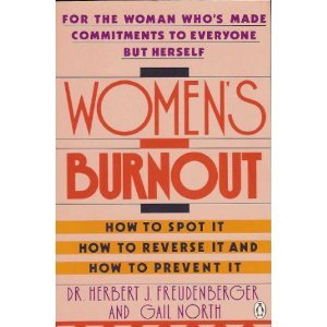 9780140094145: Women's Burnout: For the Woman Who's Made Commitments to Everyone But Herself