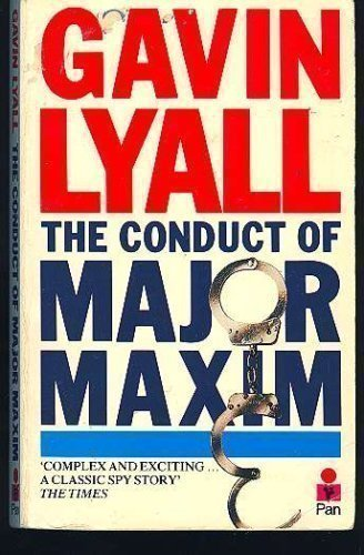 9780140094176: The Conduct of Major Maxim