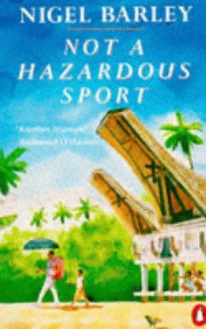 9780140094237: Not a Hazardous Sport