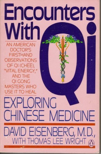 9780140094275: Encounters With Qi: Exploring Chinese Medicine