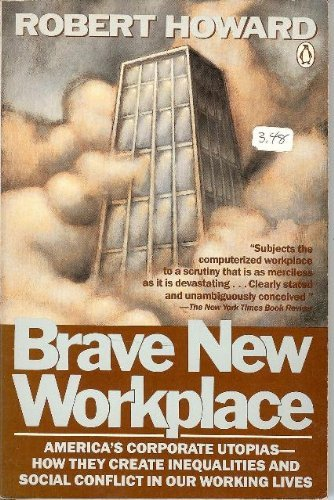 9780140094343: Brave New Workplace