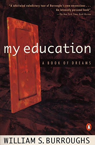 MY EDUCATION a Book of Dreams