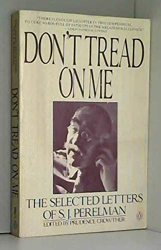 9780140094824: Don't Tread on Me: The Selected Letters of S. J. Perelman