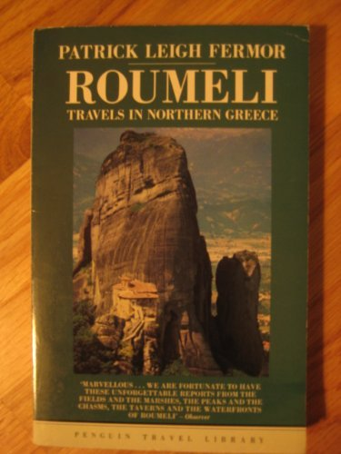 9780140095043: Roumeli: Travels in Northern Greece (Travel Library)