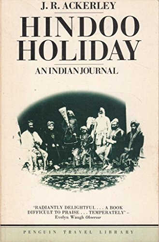 9780140095074: Hindoo Holiday: An Indian Journal (Travel Library)
