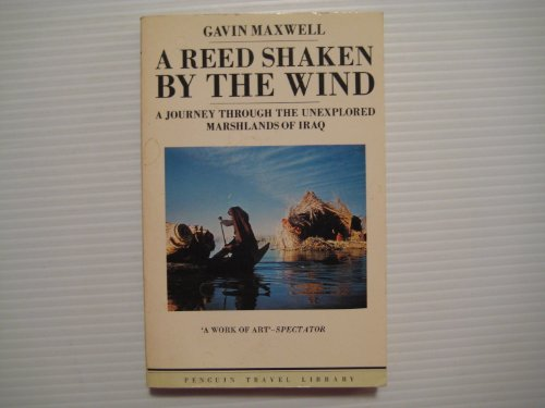 9780140095104: A Reed Shaken by the Wind (Travel Library)