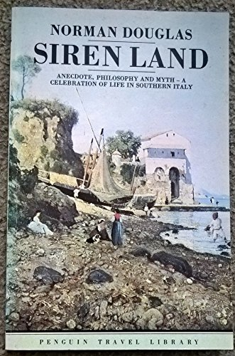 Siren Land (Travel Library): Douglas, Norman
