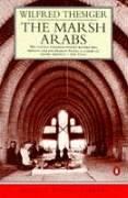 9780140095128: The Marsh Arabs
