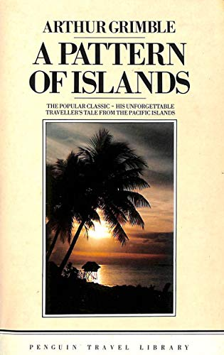 9780140095173: A Pattern of Islands (Travel Library)